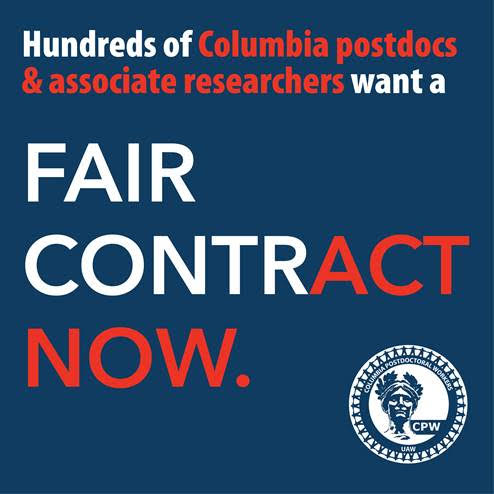 May 12: Hundreds of CPW-UAW supporters signed a letter urging the administration of Columbia to reach a fair contract. Click here to read the letter letter